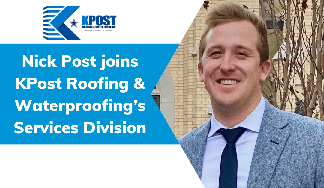 man with caption Nick Post joins KPost Roofing & Waterproofing's Services Division